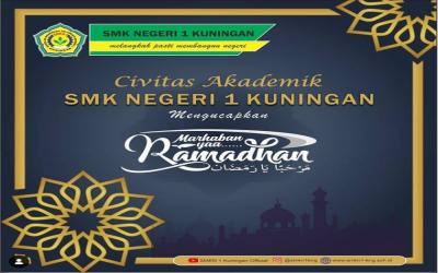 SMKN 1 Kuningan Mengucapkan Marhaban Ya Ramadhan.